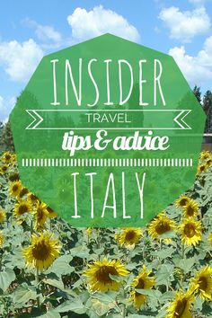 Insider trips for Italy. Quite the comprehensive list to prepare your italy travel
