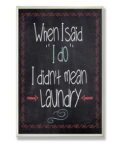 I Do Laundry Wall Sign #zulily #zulilyfinds