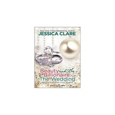 Beauty and the Billionaire : The Wedding (Unabridged) (CD/Spoken Word) (Jessica Clare)