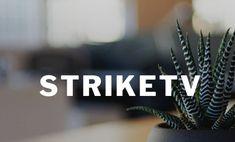 StrikeTV & My blog