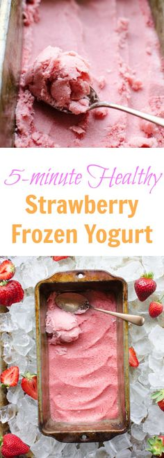 4 Ingredient Healthy Strawberry Frozen Yogurt recipe (made in 5 minutes!)