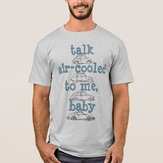 Talk Air-Cooled to Me Car Lovers T Shirt makes a great gift. You can easily add a name on the back.