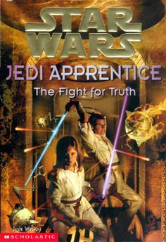 The Fight for Truth by Jude Watson is the ninth in a series of young reader novels called Jedi Apprentice. All the books in the. Saga, War Novels, Star Wars Canon, Star Wars Books, Star Wars Comics, Thing 1, Jedi Knight, Star Wars Jedi