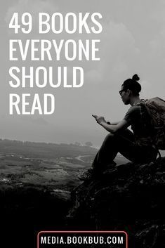 49 books everyone should read in their lifetime. Such a great reading list!