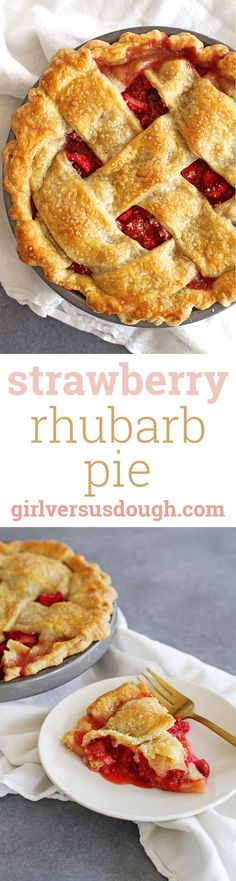 Strawberry Rhubarb Pie -- Tangy, tart, sweet strawberry rhubarb filling with a sugar-sparkled all-butter lattice pie crust. girlversusdough.com @girlversusdough: