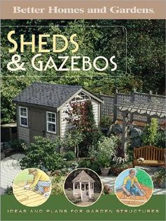 Better Homes and Gardens Sheds & Gazebos by Better Homes and ...