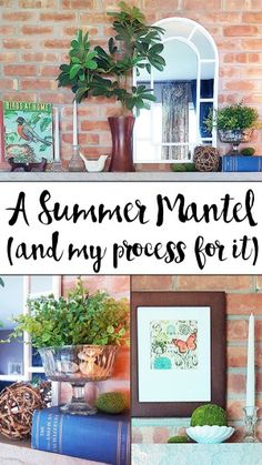 The Summer Mantel (and my process for it) - Hobnail House