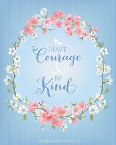 Image via We Heart It #cinderella #courage #kind #kit #princecharming #quotes #text #typography #bekind #havecourage