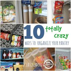 10 crazy ways to organize your pantry