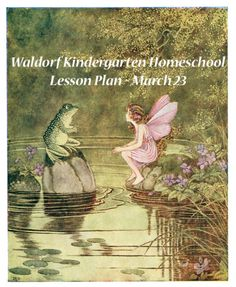 Waldorf Kindergarten Homeschool Lesson Plan - March 23 (week 26) | From Blue Bells and Cockle Shells