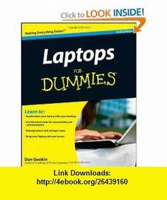 Laptops For Dummies (9780470277591) Dan Gookin , ISBN-10: 0470277599  , ISBN-13: 978-0470277591 ,  , tutorials , pdf , ebook , torrent , downloads , rapidshare , filesonic , hotfile , megaupload , fileserve
