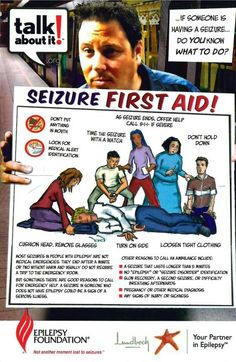 Seizure First Aid... Because it might come in handy.