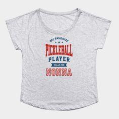 7b283c70 Pickleball player nonna - Pickleball - T-Shirt | TeePublic Volleyball  Players, Tennis Players