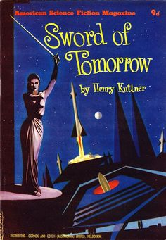 """#34 (Feb 1955) Cover: Stanley Pitt. Contains: """"Sword of Tomorrow"""" by Henry Kuttner (novella from Thrilling Wonder Stories, Fall 1945)"""