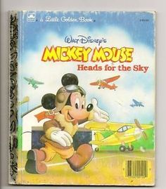 Little Golden Book Disney's Mickey Mouse Heads For Sky