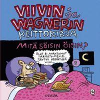 http://www.adlibris.com/fi/product.aspx?isbn=9511245546 | Nimeke: Viivin ja Wagnerin keittokirja - Tekijä: Jussi Tuomola - ISBN: 9511245546 - Hinta: 14,50 €