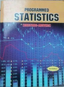 Programmed Statistics (Question-Answers) By B L Agarwal 3rd Edition