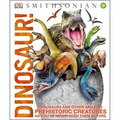 Cover image for Dinosaur! : dinosaurs and other amazing prehistoric creatures as you've never seen them before Cover image for Dinosaur! : dinosaurs and other amazing prehistoric creatures as you've never seen them before Prehistoric Dinosaurs, Prehistoric Creatures, Megalodon, Reptiles, Dinosaur Images, Dk Publishing, Dinosaur Gifts, Dinosaur Time, History For Kids