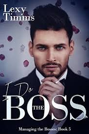 I Do the Boss - Lexy Timms https://payhip.com/b/zbCe
