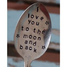 See this and similar home decor - Hand stamped Vintage SIlver Plate tea spoon stamped with 'I LOVE YOU TO THE MOON AND BACK' with small stars. * This is not mea...