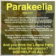 PLEASE SIGN PETItON LINK PROVIDED. .INVESTIGATION of funding to LIBERAL PARTY via 'Parakeelia', FEF & Greenfields Foundations!