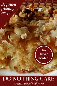 DO NOTHING CAKE Delicious, easy, old-fashioned cake that is beginner friendly recipe and no mixer needed. Dump Cake Recipes, Baking Recipes, Dessert Recipes, Do Nothing Cake, Food Cakes, Freundlich, No Bake Cake, Easy Bake Cake, Easy Cakes To Make