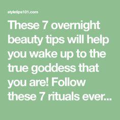 7 Overnight Beauty Tips to Wake Up Pretty Beauty Tips For Teens, Beauty Tips For Skin, Beauty Skin, Beauty Hacks, Beauty Ideas, Alternative Therapies, Way Of Life, Beauty Routines, Wake Up
