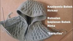 Kapüşondan başlayarak robalı bebek hırkası yapımı, orta kalınlıkta ip … Starting with the hood, the baby cardigan with robe was made, medium thickness rope and skewer were used. The video only covers the production of hood and roba, arm and body … Baby Hats Knitting, Knitting For Kids, Free Knitting, Knitted Hats, Crochet Stitches Patterns, Knitting Patterns, Knitted Baby Cardigan, Baby Coat, Knitting Videos