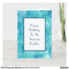 Teal Turquoise Abstract Card Birthday Gift Cards, Personalized Birthday Cards, Fathers Day Cards, Happy Fathers Day, Teal, Turquoise, Custom Greeting Cards, Plant Design, Best Dad