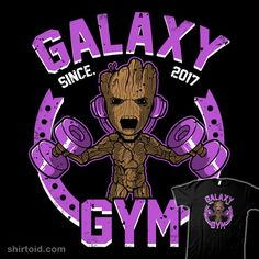 Galaxy Gym | Shirtoid #comic #comics #film #groot #guardiansofthegalaxy #gym #marvelcomics #movie #scifi #soulkr #weightlifting