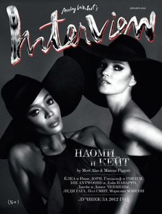 Naomi Campbell, Kate Moss - Interview Magazine Cover [Russia] (December 2012)