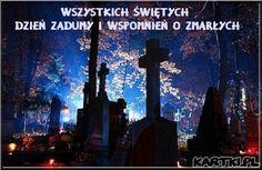 Wszystkich Świętych-Dzień zadumy i wspomnień o zmarłych