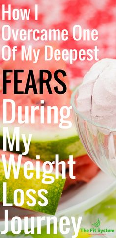 Opening up myself about my own experience is refreshing and makes me happy that I can share this with you. How I overcame one of my deepest fears during my weight loss journey. http://thefitsystem.com/overcame-one-deepest-fears-weight-loss-journey/