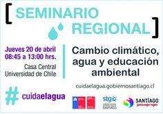 Seminario Regional cambio climático agua y educación ambiental.