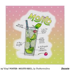 "24"" X 24"" POSTER - MOJITO RECIPE COCKTAIL ART with mixing directions! Cuban Mojito, Recipe Drawing, Cocktail Illustration, Mojito Cocktail, Mojito Recipe, Colorful Drawings, Office Gifts, Custom Posters, Custom Framing"
