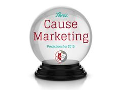 3 Cause Marketing Predictions for 2015 (Selfish Giving)