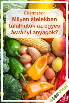 Vas: belsőségek, tojássárgája, spárga   Kalcium: tejtermékek, sajt, túró, szezámmag, bab, paradicsom, mák   Kálium: nyers zöldségek, gyümölcsök, hüvelyesek, banán, cékla, burgonya   Magnézium: tojássárgája, teljes kiőrlésű pékáru, zöld növények, hüvelyesek, olajos magvak   Cink: sovány marhahús, pulyka, tökmag   Szelén: állati belsőségek, rákok, húsok, kagylók, vaj, tejtermékek Medical, Stuffed Peppers, Vegetables, Tofu, Healthy, Enterprise Application Integration, Medical Doctor, Stuffed Pepper, Veggies
