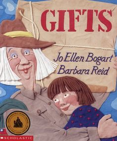 Gifts by Jo Ellen Bogart Toddler Books, Childrens Books, Picture Story, Picture Books, Author Studies, Mentor Texts, Canadian Art, Early Literacy, Book Gifts