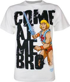 He-Man Come At Me Bro Mens T-Shirt White Small