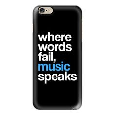 iPhone 6 Plus/6/5/5s/5c Case - WHERE WORDS FAIL MUSIC SPEAKS (Blue... ($40) ❤ liked on Polyvore featuring accessories, tech accessories, phone cases, phones, iphone case, slim iphone case, iphone cover case and apple iphone cases