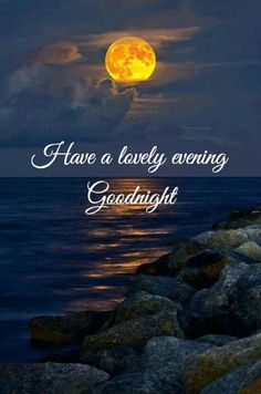 good night and sweet dreams Good Evening Wishes, Good Evening Greetings, Good Night Wishes, Beautiful Morning Messages, Beautiful Good Night Images, Good Night Messages, Good Night I Love You, Good Morning Good Night, Good Night Prayer Quotes
