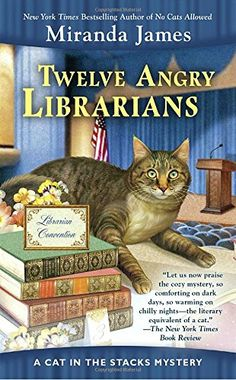 Twelve Angry Librarians (Cat in the Stacks Mystery) by Mi... https://www.amazon.com/dp/0425277771/ref=cm_sw_r_pi_dp_U_x_X6bGAbWDJJZ9S