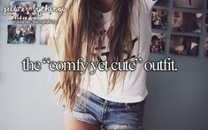 "The ""Comfy Yet Cute"" Outfit. -even if its simple i still want to look somewhat cute <3"