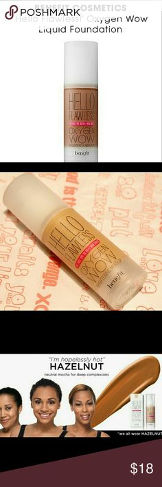 💋Benefit Cosmetics Hello Flawless!  Oxygen Wow Liquid Foundation  Color: I'm Hopelessly Hot Hazelnut   Pumped 1x ; not my color - Like new without box  Ships next day🚀🎁 Take advantage of my bundle discount👌 Benefit Makeup Foundation