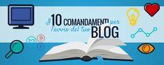 10 utilissimi consigli da seguire prima di aprire un #blog.