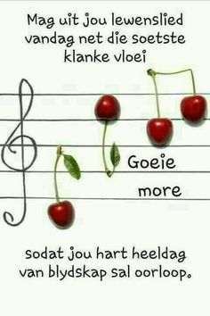 Wense vir n wonderlike dag. Good Morning Greetings, Good Morning Good Night, Good Morning Quotes, Goeie More, Afrikaans Quotes, Morning Blessings, More Than Words, Birthday Wishes, Qoutes