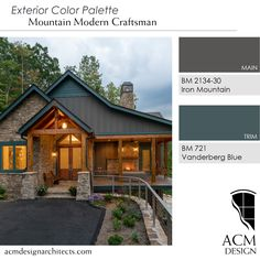 Beautiful exterior color palette, perfect for mountain home. BM Vanderberg Blue and BM Iron Mountain Design by ACM Design Cabin Paint Colors, Craftsman Exterior Colors, Exterior Color Palette, Modern Craftsman, Exterior House Colors, Modern Exterior, Exterior Paint, Mountain Home Exterior, Modern Mountain Home
