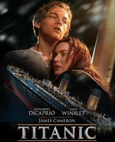 Titanic. I should probably get around to watching this one of these days huh? @pinette24  @dreamergirl24