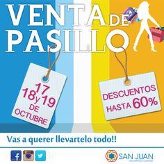 VENTA DE PASILLO 17-18 y 19 de Octubre en #sanjuanshoppingcenter descuentos hasta un 60%. Vas a querer llevartelo todo!!! #bavaro #puntacana