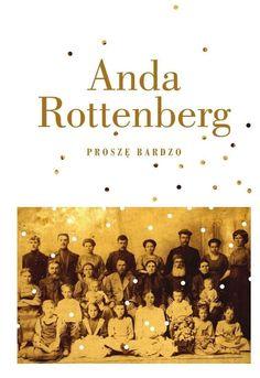 Proszę bardzo -   Rottenberg Anda , tylko w empik.com: 31,49 zł. Przeczytaj…